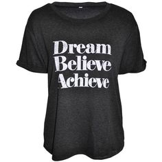 Dream, Believe, Achieve T-shirt in Dark Grey Marl ($25) ❤ liked on Polyvore featuring tops, t-shirts, shirts, destroyed t shirt, short sleeve tops, crewneck t-shirt, dark grey t shirt and crew neck t shirt
