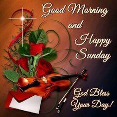 Blessed Sunday Morning, Sunday Wishes, Sunday Love, Good Morning Prayer, Good Morning Picture, Good Morning Greetings, Good Morning Images, Morning Blessings, Night Wishes