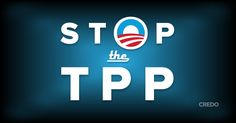 Demand the Obama administration to immediately release the full text of the latest draft of the Trans-Pacific Partnership (TPP) to members of Congress, their staff, and the American public, before Congress votes to Fast Track the TPP.