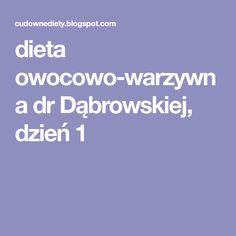dieta owocowo-warzywna dr Dąbrowskiej, dzień 1