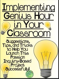 """Implementing Genius Hour in Your Classroom: """"Genius Hour"""" (similar to project based learning), where students have the freedom and the means to self-direct their study and excel in their own interests and passions. Inquiry Based Learning, Project Based Learning, Teaching Technology, Problem Based Learning, Technology Tools, Learning Activities, Teaching Strategies, Teaching Tips, Teaching Science"""