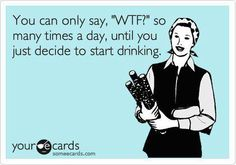 And I'm not a drinker. lol