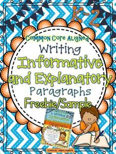 Informative and Explanatory Paragraph Writing Unit Freebie/Sample from Ashley Johnson on TeachersNotebook.com (10 pages)