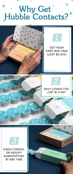 Your $30 monthly subscription brings your contact lens costs to a dollar a day. Easily cancel or modify your Hubble subscription at any time. Start today and get your first box (15 pairs) for free - just cover $3 for shipping and handling.