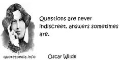 http://www.quotespedia.info/quotes-about-time-questions-are-never-indiscreet-a-23.html