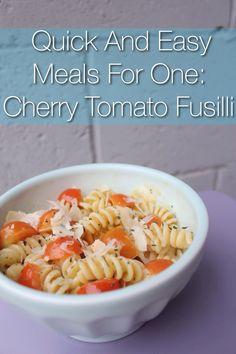 Easy Single Serving Cherry Tomato Fusilli