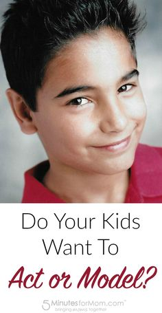 Do your kids want to act or model