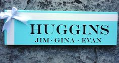 Custom Design LAST NAME Sign done in Tiffany Blue. Happy Birthday Gina!