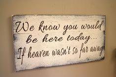 We Know You Would Be Here Wedding Sign Pallet Sign Distressed Wood Shabby Chic Beach Sign Rustic Country Wedding Cream Brown Wedding Decor