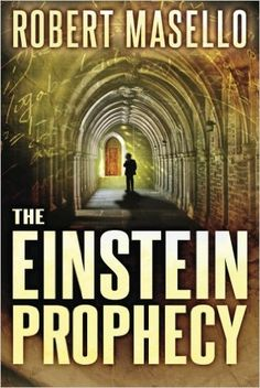 The Einstein Prophecy by Robert Masello: cover image from amazon.com.  Click the cover image to check out or request the literary fiction kindle.