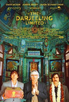The Darjeeling Limited - Rotten Tomatoes - Fun movie about three dissimilar brothers and their literal and spiritual journey across the beautiful country of India. Visually appealing, amazing cast, and the standard colloquial Wes Anderson/Roman Coppola script makes this one of my favorite movies of all time. 4/5 stars.