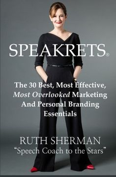 Speakrets: The 30 Best, Most Effective, Most Overlooked M...