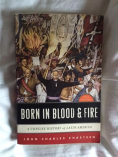 Born in blood and fire: a #concise #history of #latin america,  View more on the LINK: 	http://www.zeppy.io/product/gb/2/121771903506/