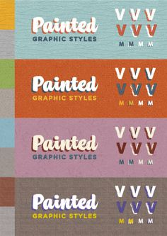 Painted Placard Graphic Styles