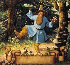 """Old Tom Bombadil is a merry fellow; Bright blue his jacket is, and his boots are yellow."" The Lord of the Rings - The Fellowship of the Ring http://www.councilofelrond.com/wp-content/uploads/modules/My_eGallery/gallery/illustrations/hildebrandt/BrothersHTomBomb.jpg"
