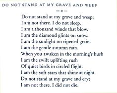 Mary Frye, American poet (1904 - 2004) I've always loved this. Too bad I'll never have a tombstone to put it on.