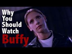 Why you should watch Buffy the Vampire Slayer - Adequately explains the awesomeness and how it's soo much better then the name suggests :)
