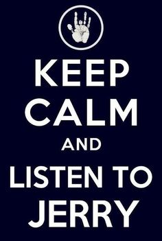 Jerry Garcia, Keep Calm