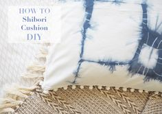 Last week I wrote a post about my first experiment with shirbori dying, I loved the results so much that I decided to turn the fabric i. White Interior Design, Diy Interior, Diy Cushion, Pom Pom Trim, Shibori, Diy Tutorial, Indigo, Upcycle, Cushions