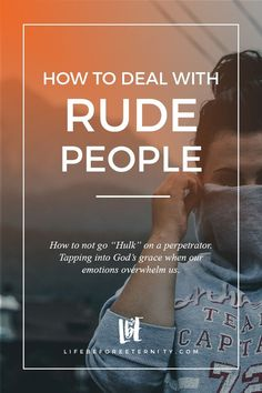 How to Deal with Rude People | Frustrated with rude teenagers, coworkers, family, customers, or friends?! Learn how to keep calm and emerge with your sanity intact. Read it now or pin it for later! ♥️