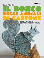 DA 5 ANNI Il bosco degli animali di cartone: Forbici e cartoncino colorato…