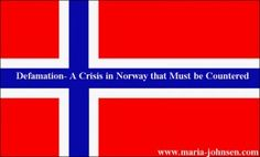 Defamation- A Crisis in Norway that Must be Countered