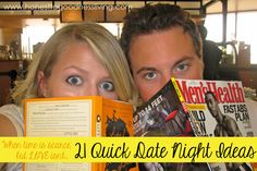 "21 ""Quick"" Date Night Ideas {when time is scarce, but love isn't!} 