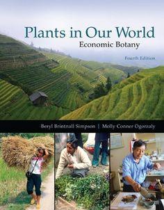 Plants in our World: Economic Botany: by Beryl Simpson http://www.amazon.com/dp/0073524247/ref=cm_sw_r_pi_dp_APY3wb0372QQB