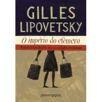O império do efêmero -   Gilles Lipovetsky    #moda#livro#filosofia