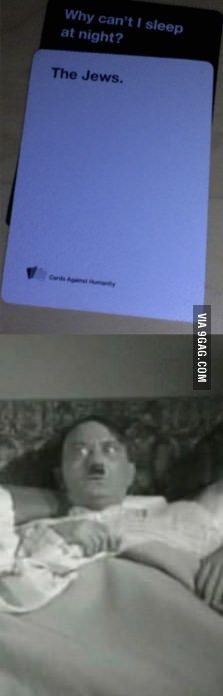 While playing Cards Against Humanity I noticied...my friend is Hitler