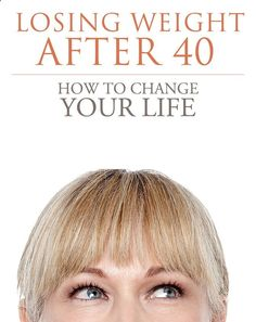 Weight After How to Change Your Life without Dieting or Deprivation Losing Weight After 40, Diet Plans To Lose Weight, How To Lose Weight Fast, Weight Loss Program, Weight Loss Tips, The Beauty Department, Weights For Women, Makes You Beautiful, Stay Young