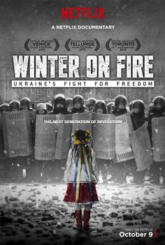Winter on Fire: Ukraine's Fight for Freedom (2015) - Evgeny Afineevsky