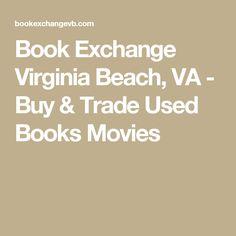 Book Exchange Virginia Beach, VA - Buy & Trade Used Books Movies