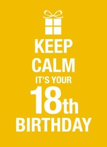 Verjaardagskaarten leeftijd - Keep-calm-its-your-18th-birthday