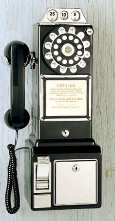 Pay Phones - when these old ones were retired for a newer model, Aunt Wilma got one that hung in her hallway.