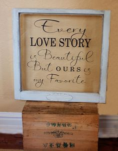 Old Window decal Every Love Story by vinylexpress on Etsy. Great for a wedding display or anniversary gift!