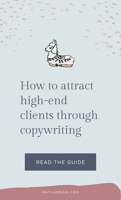 How To Attract High-End Clients Through Copywriting - Kayla Dean Copywriting Creative Business, Business Tips, Online Business, Business Proposal, Business Branding, Business Marketing, Content Marketing, How To Get Clients, Creating A Business