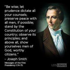 """Be wise; let prudence dictate all your counsels; preserve peace with all men, if possible; stand by the Constitution of your country; observe its principles; and above all, show yourselves men of God, worthy citizens."" http://facebook.com/217921178254609"