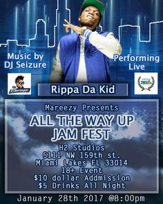"TONIGHT---Mareezy Presents: ""All The Way Up"" JAM FEST 