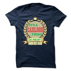 It's a CARLSON You Wouldn't Understand T Shirts, Hoodies. Check price ==► https://www.sunfrog.com/LifeStyle/Its-a-CARLSON-thing-s6--Limited-Edition.html?41382 $22.9
