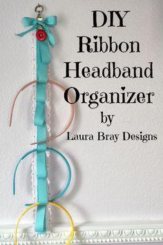DIY Ribbon Headband Organizer Tutorial