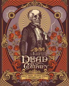 Atlanta - Dead and Company - Mickey Hart, Bill Kreutzmann, and Bob Weir of Grateful Dead with John Mayer featuring Oteil Burbridge and Jeff Chimenti. Rock Posters, Band Posters, Concert Posters, Music Posters, Gig Poster, Retro Posters, Phil Lesh And Friends, Dead And Company, Tatoo