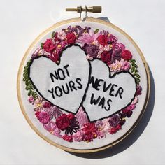 Not Yours, Never Was // embroidery