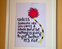Dr Suess A4 The Lorax Quote Unframed Original Hand Lettered Watercolour Wall Art