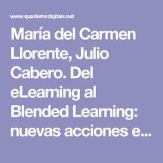 María del Carmen Llorente, Julio Cabero.Del eLearning al Blended Learning: nuevas acciones educativas