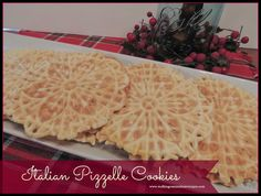Walking on Sunshine Recipes:  Italian Pizzelle Cookies