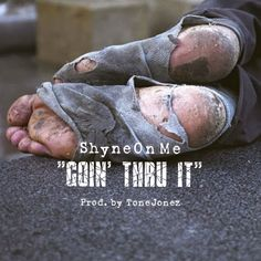 """Watch Shyne On Me's """"Goin' Thru It"""" video - https://youtu.be/tjq4FFPPAJQ (dir. by: J Perk Productions) //// Purchase the """"Soul Of The City 2"""" album here: https://shyneonme.bandcamp.com/"""