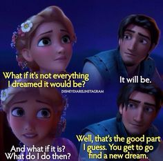 Tangled! Not only a story of finding love  but also of finding yourself.