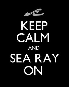 Love Sea Ray!
