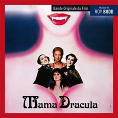 Mama Dracula, Original Motion Picture Soundtrack, composed and conducted by Roy Budd. Dracula, Film Score, Cd Cover, Classic Films, Soundtrack, Horror, Album, Youtube, Movie Posters